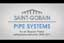 Saint-Gobain Pipe Systems - videotuotanto #RV# Katso video: ###www.youtube.com/watch?v=eJ_hIFIv-m8##